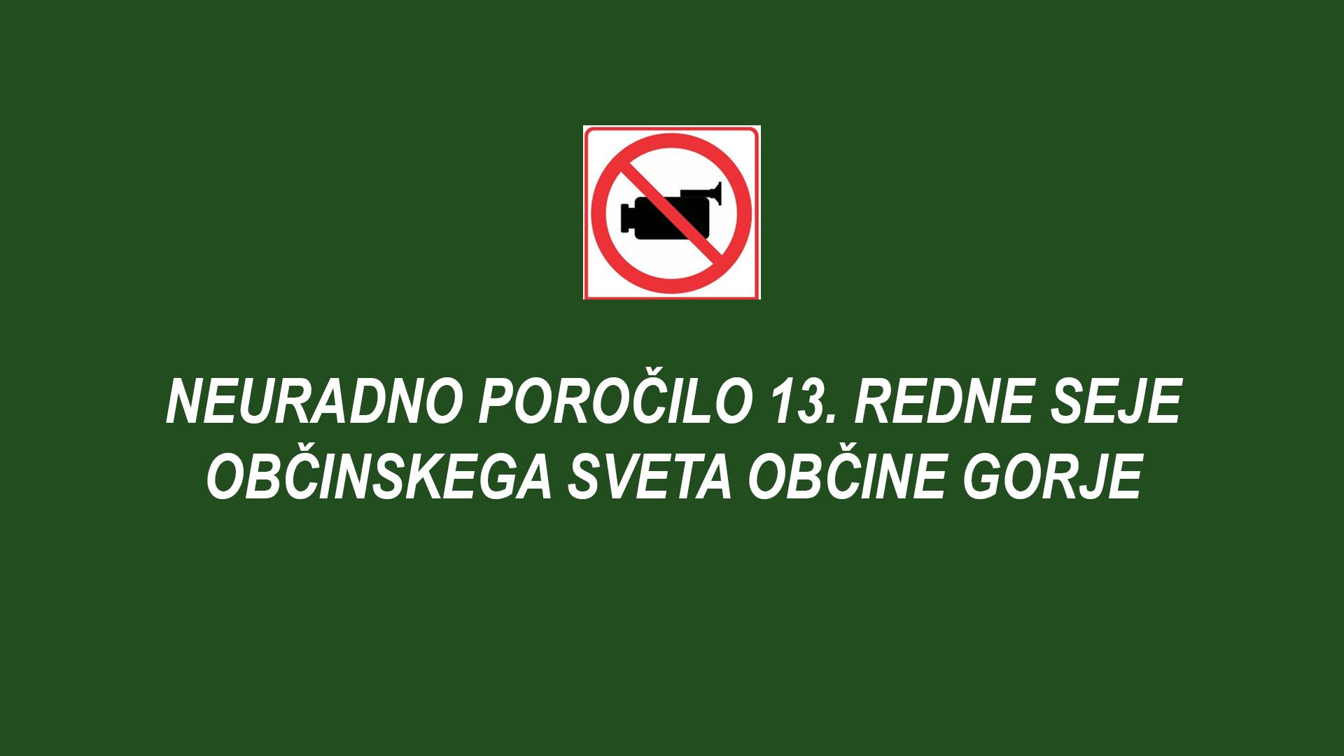 Neuradno poročilo 13. redne seje Občinskega sveta Občine Gorje